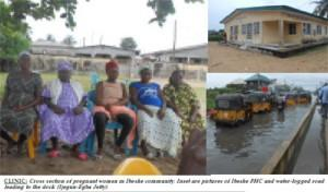 CLINIC: Cross section of pregnant women in Ibeshe community. Inset are pictures of Ibeshe PHC and water-logged road leading to the dock (Ijegun-Egba Jetty).