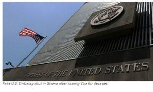Fake U.S. Embassy shut in Ghana after issuing Visa for decades