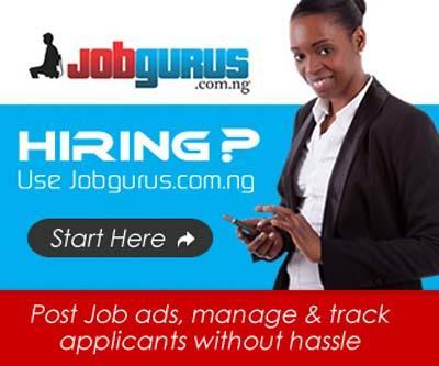 HIRING? Use Jobgurus.com.ng – An online recruitment Portal in Nigeria