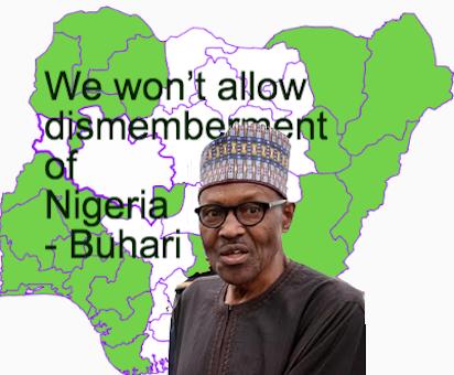 Nigeria can not afford secession, dismemberment – Buhari