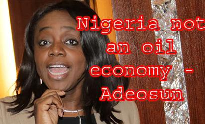 Nigeria not an oil economy – Adeosun