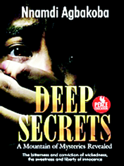 Nnamdi Agbakoba battles cultism, terrorism with Deep Secrets