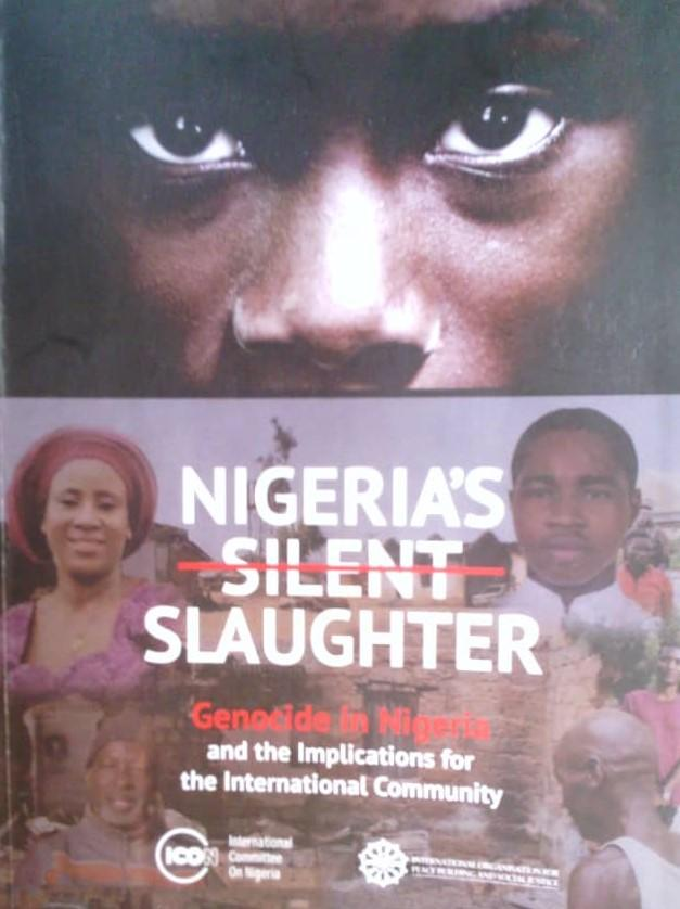 Nigeria's Silent Slaughter: ICON, PSJ publish report on genocide, religious persecution, others