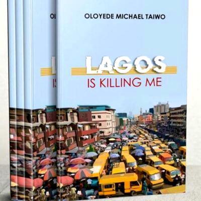 Lagos is killing me